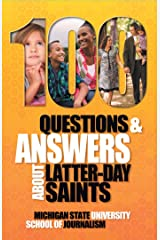 100 Questions and Answers About Latter-day Saints, the Book of Mormon, beliefs, practices, history and politics (Bias Busters 18) Kindle Edition