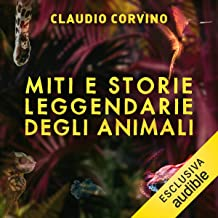 Miti e storie leggendarie degli animali