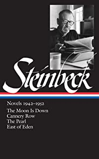 John Steinbeck: Novels 1942-1952 (Loa #132): The Moon Is Down / Cannery Row / The Pearl / East of Eden