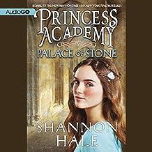 Palace of Stone: Princess Academy, Book 2