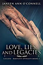 Love, Lies, and Legacies (Cullen - Bartlett Dynasty Book 2)