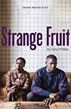Strange Fruit (Oberon Modern Plays)