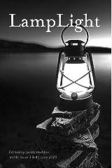 LampLight Volume 8 Issue 3 & 4 Kindle Edition