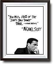 Michael Scott Motivational Quote Poster - You Miss 100% Of The Shots You Dont Take Wayne Gretzky Quote - 11x14 UNFRAMED Pr...