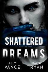 Shattered Dreams (The Reveries Duet Book 2) Kindle Edition
