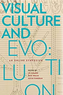 Visual Culture and Evolution: An Online Symposium, Issues in Cultural Theory No. 16