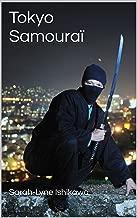 Tokyo Samouraï (French Edition)