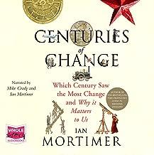 Centuries of Change