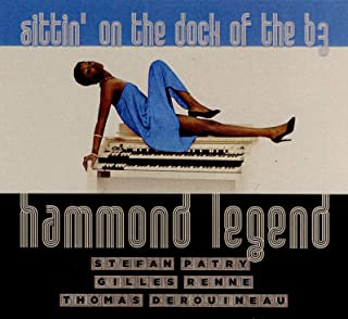 Hammond Legend-Sittin' on the Dock of the B3