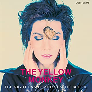 [Album] THE YELLOW MONKEY – THE NIGHT SNAILS AND PLASTIC BOOGIE (Remastered) [MP3 320 / WEB]
