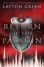 Return of the Paladin: Book Four of the Blackwood Saga