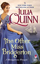 The Other Miss Bridgerton: A Bridgerton Prequel (Rokesbys Series Book 3)