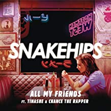 All My Friends [Explicit]