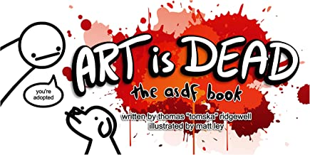 Art is Dead: the asdf book (English Edition)