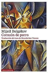 Corazón de perro (Rústica Narrativa) (Spanish Edition) eBook Kindle