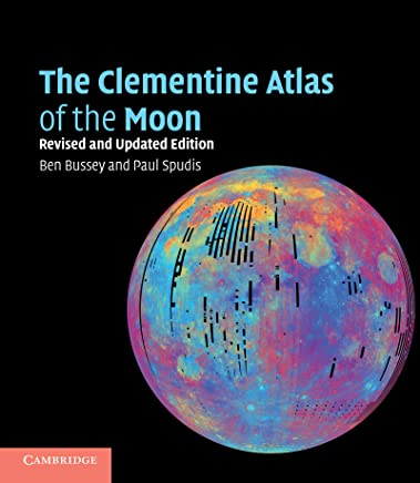 The Clementine Atlas of the Moon (English Edition)