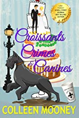 Croissants, Crimes & Canines (The New Orleans Go Cup Chronicles Book 9) Kindle Edition