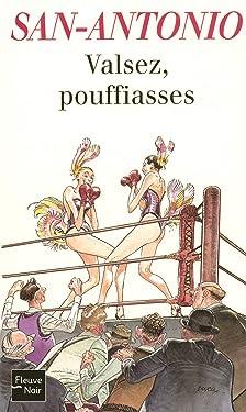 Valsez, pouffiasses (San-Antonio t. 141) (French Edition)