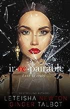 Irrepairable (Pinnacle Heirs Book 1)