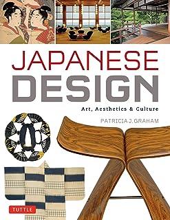 Japanese Design: Art, Aesthetics & Culture (English Edition)