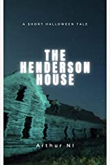 The Henderson House: A Short Halloween Tale Kindle Edition