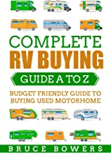 Complete RV Buying Guide A to Z: Budget Friendly Guide to Buying Used Motorhome