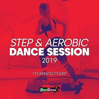 Step & Aerobic Dance Session 2019: 135 bpm/32 count