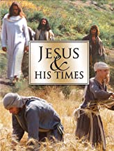 Jesus and His Times
