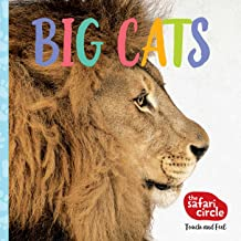 The Safari Circle: Big Cats: Touch and Feel