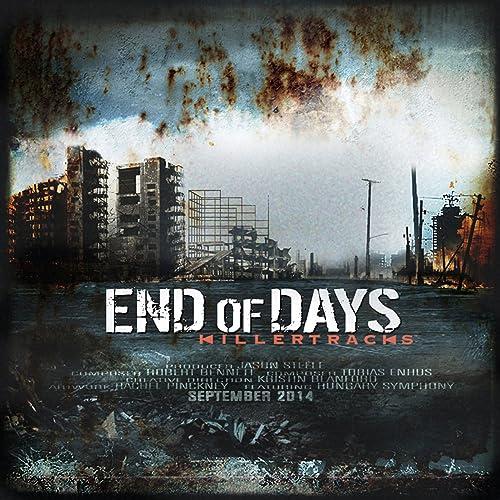 End Of Days By Robert Leslie Bennett Tobias Enhus On Amazon Music