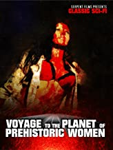 Voyage to the Planet of Prehistoric Women: Classic Sci-Fi