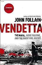 Vendetta: The Mafia, Judge Falcone and the Quest for Justice