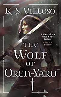 The Wolf of Oren-Yaro: Chronicles of the Bitch Queen Book