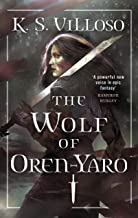 The Wolf of Oren-Yaro: Chronicles of the Bitch Queen Book One (English Edition)