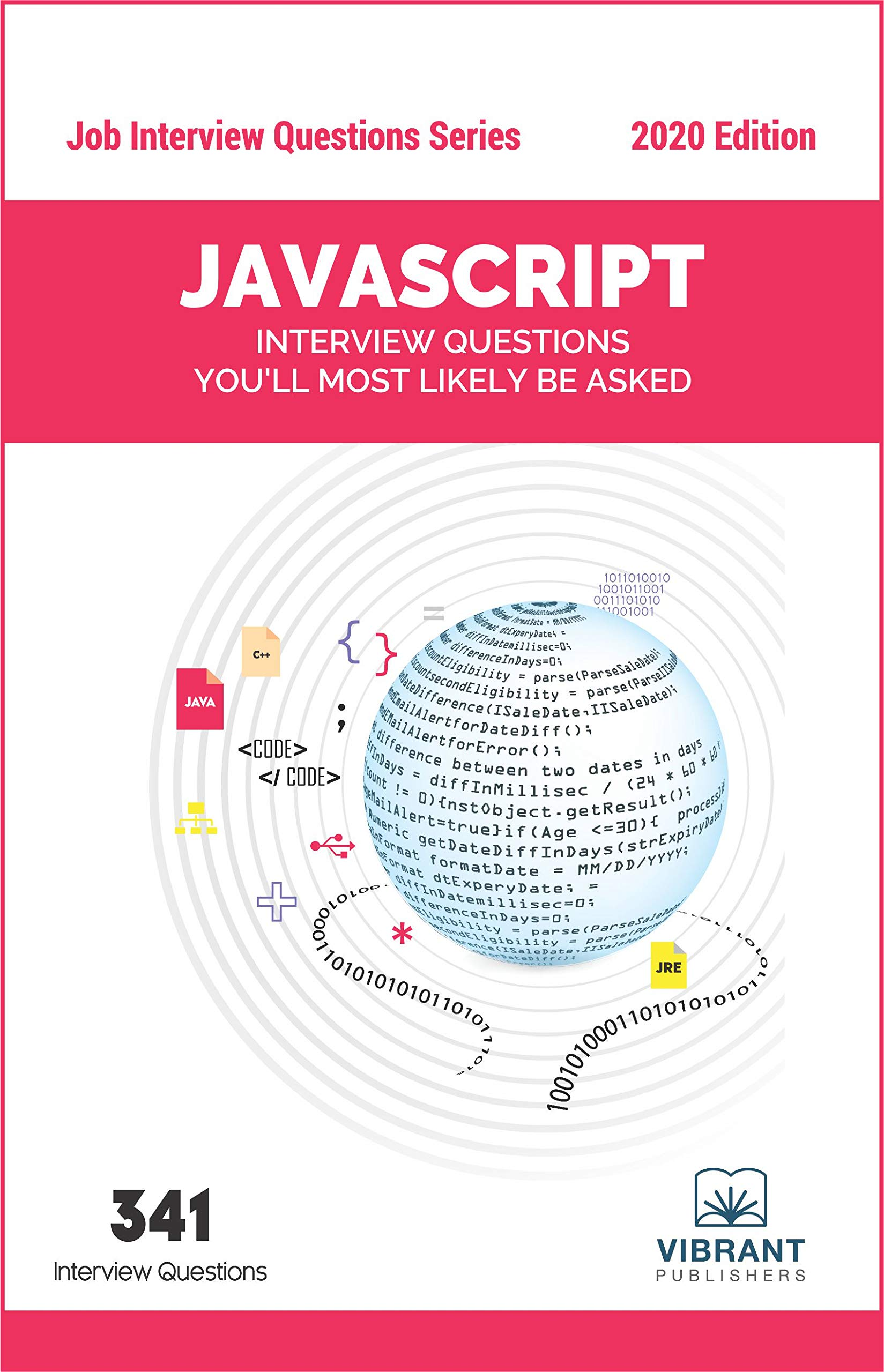 JavaScript Interview Questions You'll Most Likely Be Asked (Job Interview Questions Book 18)