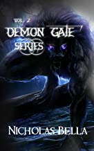 Demon Gate Series Volume Two: Episodes: Hijinks, Charmed and Lovelorn