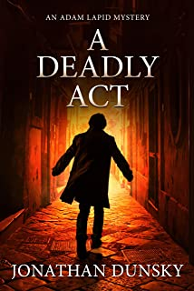 A Deadly Act (Adam Lapid Historical Mysteries Book 5)