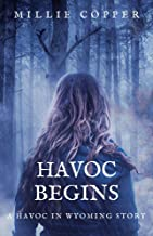 Havoc Begins: A Havoc in Wyoming Story (English Edition)