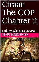 Ciraan The COP Chapter 2: Path To Chozha