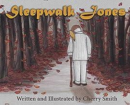 Sleepwalk Jones