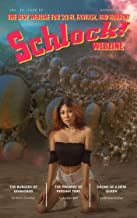Schlock! Webzine: Vol 16 Issue 19 (English Edition)