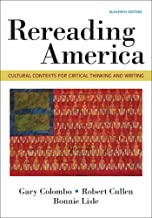 Download Rereading America: Cultural Contexts for Critical Thinking & Writing PDF