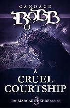 A Cruel Courtship (The Margaret Kerr Series Book 3)