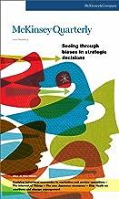 McKinsey Quarterly - Q2 2010 - Seeing through biases in strategic decisions