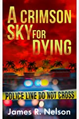 A Crimson Sky For Dying (The Archie Archibald Private Detective Series Book 1) Kindle Edition