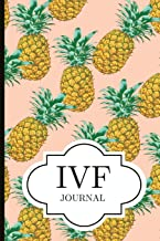 IVF Journal: A Beautiful Fertility and IVF Journal To Write Down Milestones, Feelings and Cycles