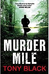 Murder Mile (Di Rob Brennan Book 2) Kindle Edition