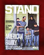Stand Magazine - Winter, 2018 (ACLU). Let People Vote! American Family; Hasan Minhaj; W. Kamau Bell; Mohammaed Meteab and Mashael Aljashaam; The Real Voter Fraud; Smart Justice; Fight in Texas