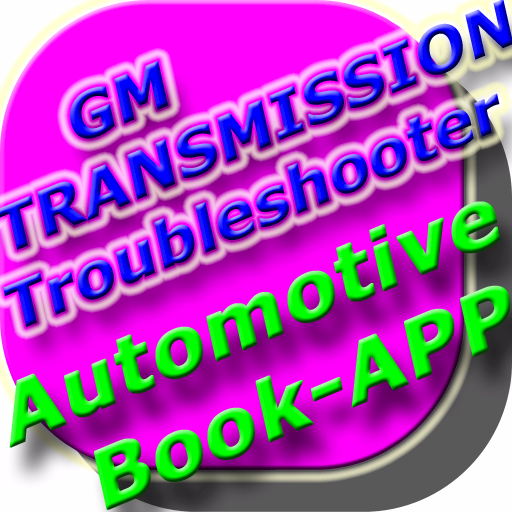 GM Transmission Troubleshooter