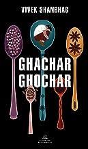Ghachar Ghochar (Spanish Edition)